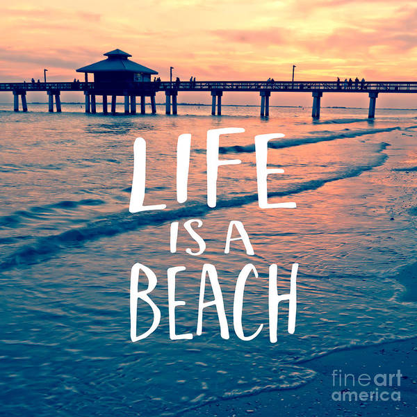 Life Is A Beach Tee Poster