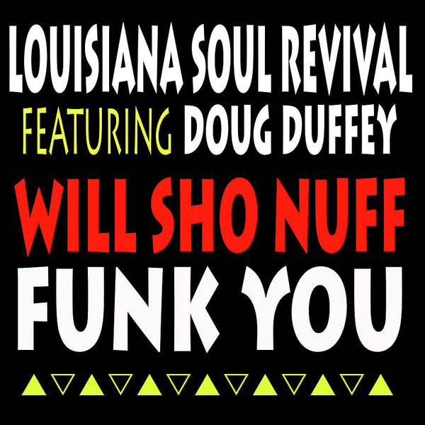 Lsrfdd Will Sho Nuff Funk You Poster