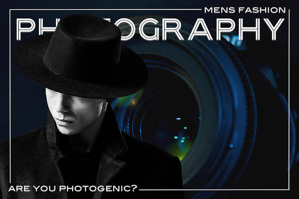 Mens Fashion Photography Are You Photogenic Poster