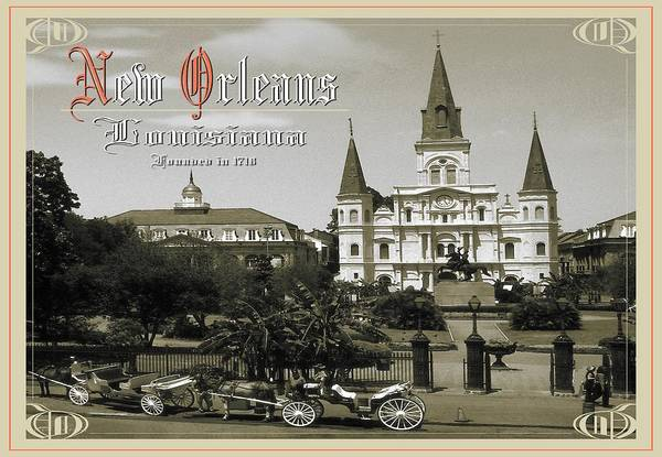 Old New Orleans Louisiana - Founded 1718 Poster