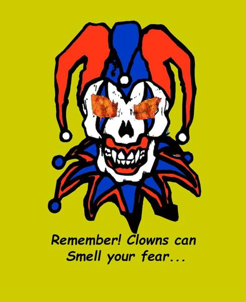 Remember Clowns Can Smell Your Fear Poster