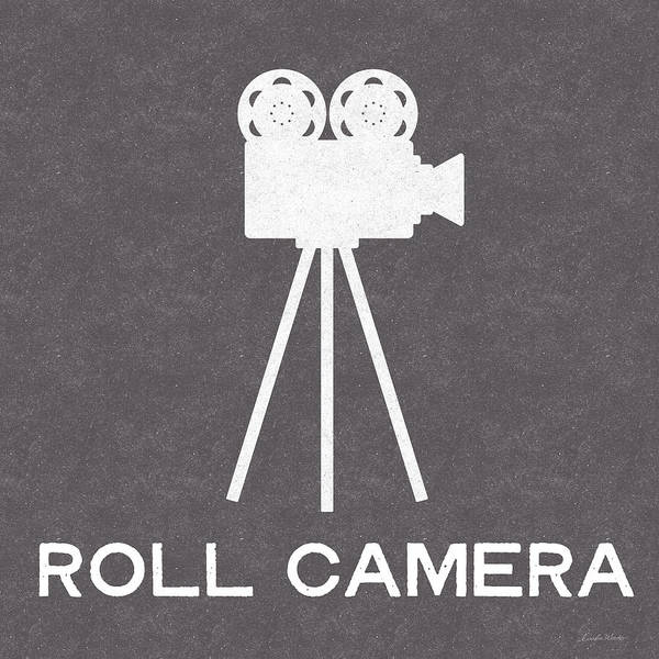 Roll Camera- Art By Linda Woods Poster