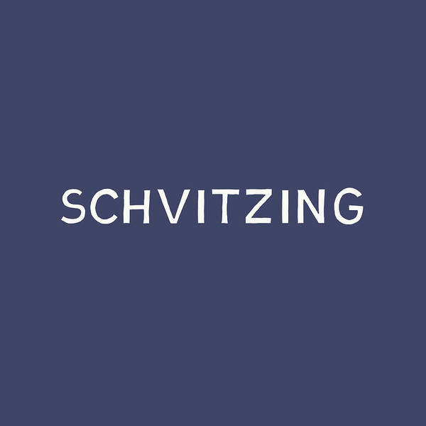 Schvitzing Navy And White- Art By Linda Woods Poster
