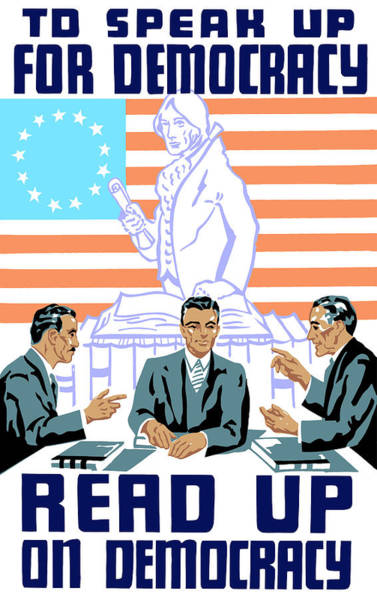 To Speak Up For Democracy Read Up On Democracy Poster