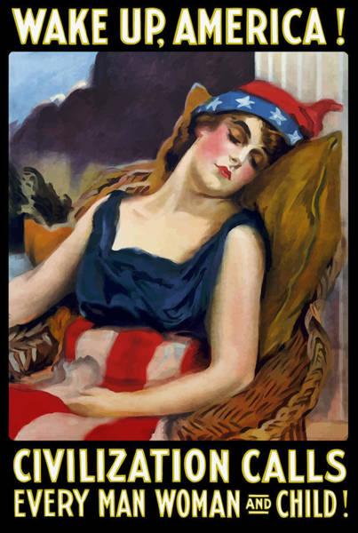 Wake Up America - Civilization Calls Poster
