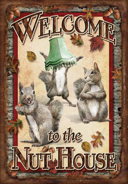 Welcome To The Nut House Poster
