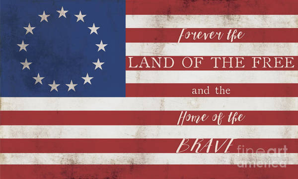 Betsy Ross Flag Land Of Free Home Of Brave Poster