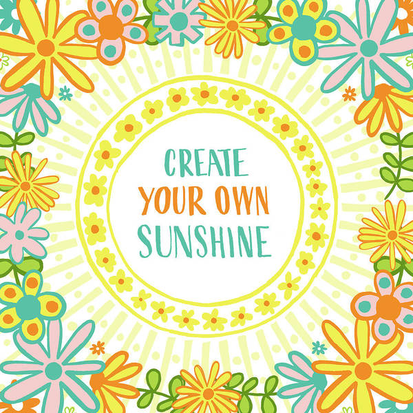 Create Your Own Sunshine Poster