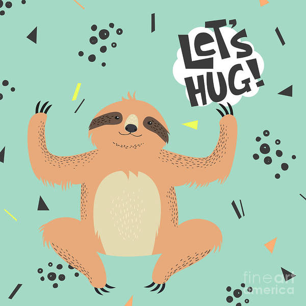 Cute  Sloth Vector Illustration. Lets Poster