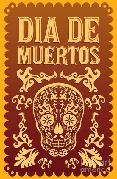 Dia De Muertos - Mexican Day Of The Poster