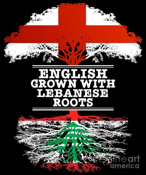 English Grown With Lebanese Roots Poster