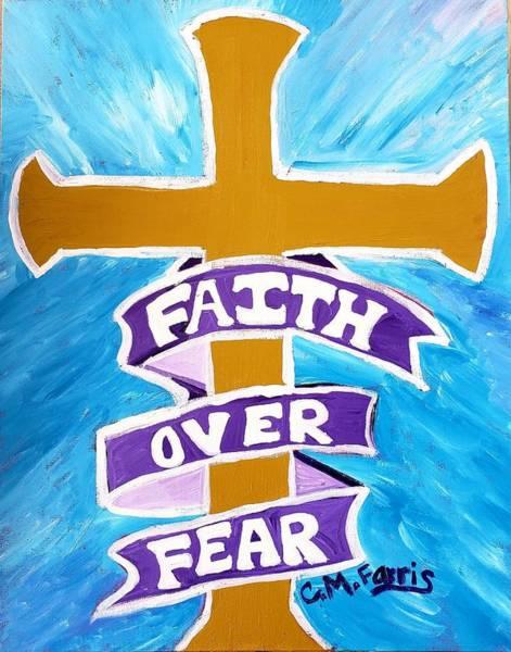 Faith Over Fear Cross  Poster