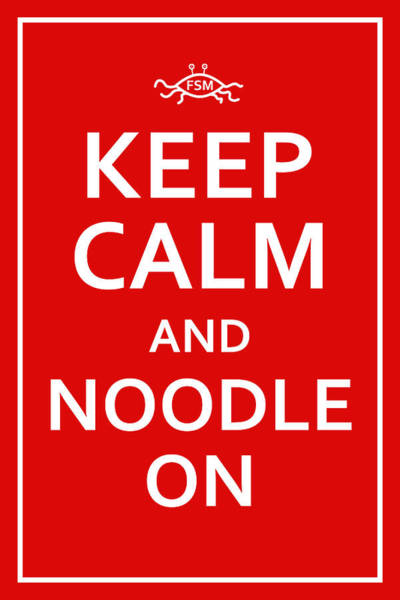 Fsm - Keep Calm And Noodle On Poster