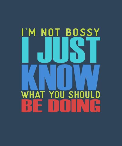 I'm Not Bossy Poster