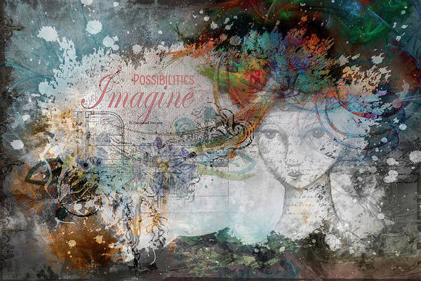 Poster featuring the digital art Imagine Possibilities by Jacqui Boonstra