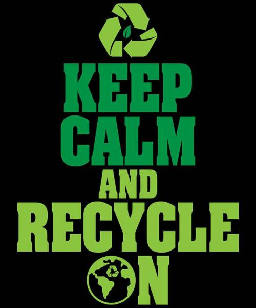 keep calm and recycle on green environmentalist poster