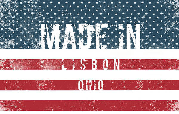 Made In Lisbon, Ohio #lisbon Poster