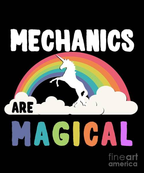 Poster featuring the digital art Mechanics Are Magical by Flippin Sweet Gear