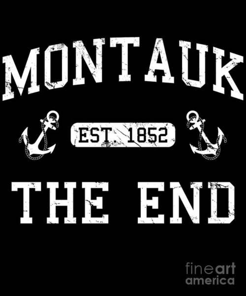 Poster featuring the digital art Montauk Established 1852 by Flippin Sweet Gear