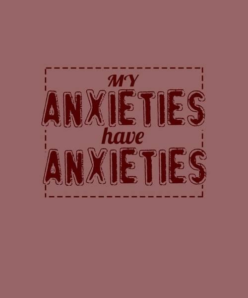 My Anxieties Poster