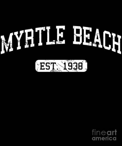 Poster featuring the digital art Myrtle Beach by Flippin Sweet Gear