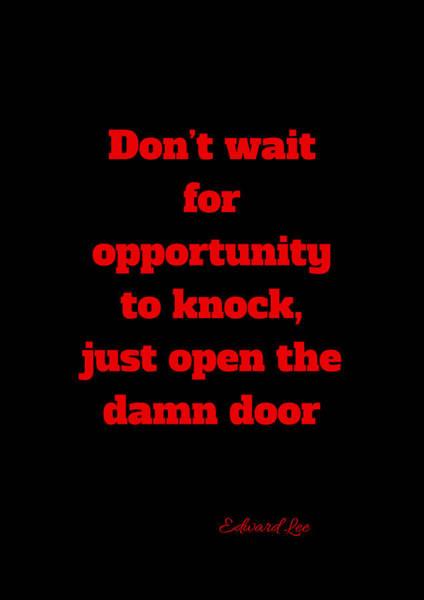 Open The Door     Red On Black Poster