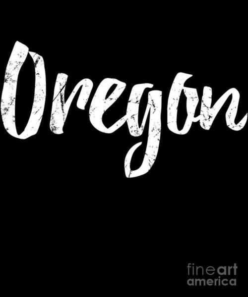 Poster featuring the digital art Oregon by Flippin Sweet Gear