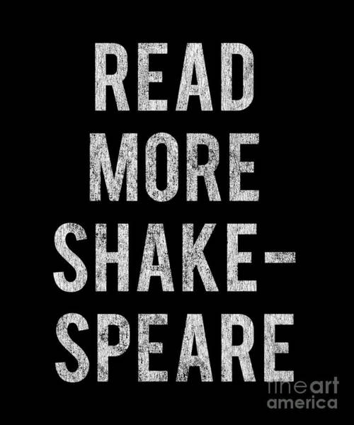 Poster featuring the digital art Read More Shakespeare Vintage by Flippin Sweet Gear