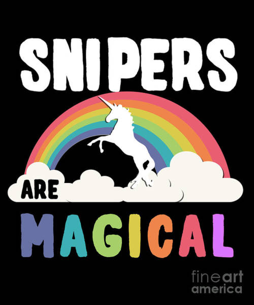 Poster featuring the digital art Snipers Are Magical by Flippin Sweet Gear