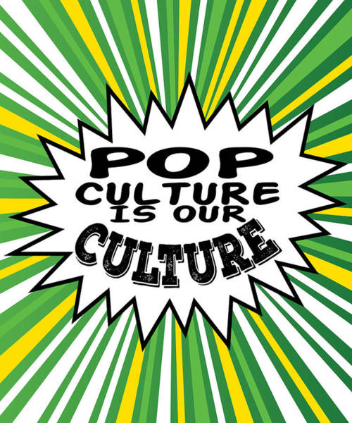 Tacky And Sparkling Pop Culture Is Out Culture Tee Design Perfect Gift This Seasons Of Giving  Poster
