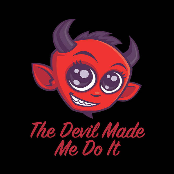 The Devil Made Me Do It Poster