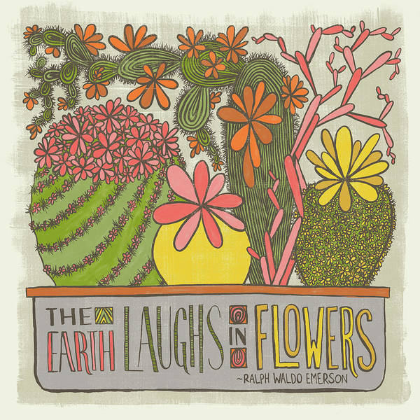 The Earth Laughs In Flowers Ralph Waldo Emerson Quote Poster