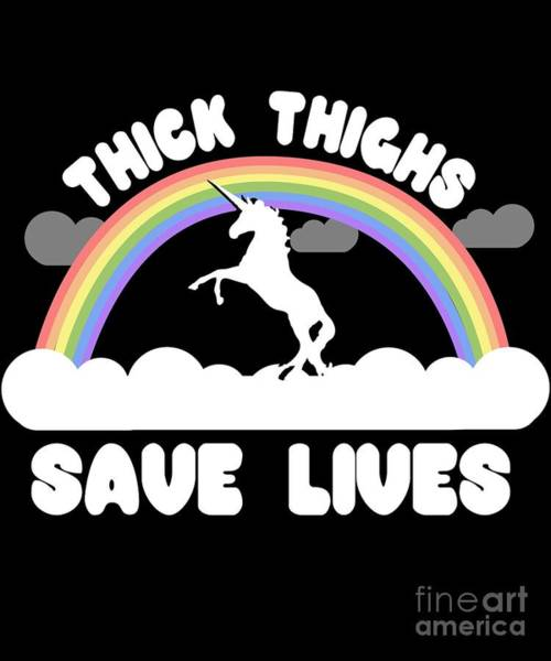 Thick Thighs Save Lives Poster