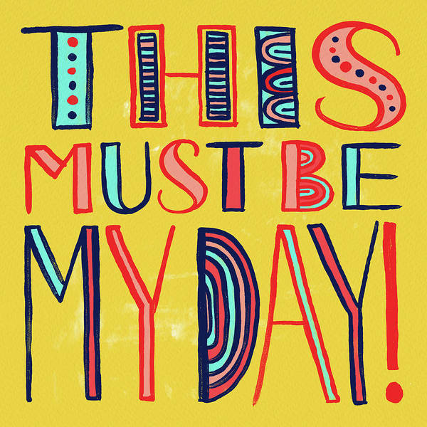 This Must Be My Day Poster