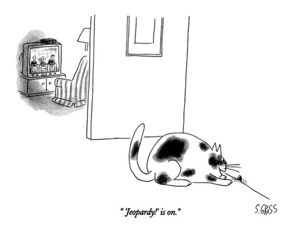 Drawing -  'jeopardy!' Is On by Sam Gross