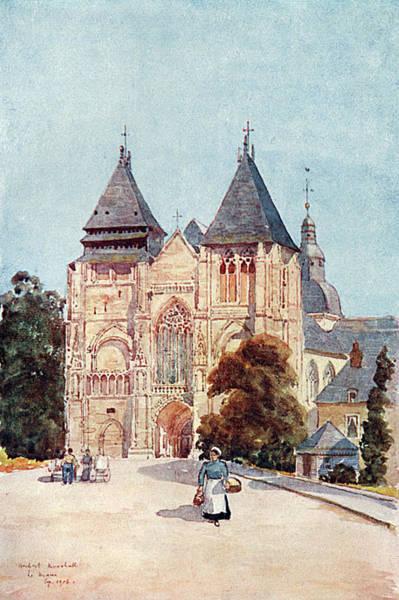 Notre Dame Drawing -  Le Mans  Notre Dame De La Couture by Mary Evans Picture Library