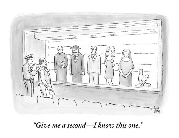 Joke Wall Art - Drawing - A Bartender Stands In Front Of A Police Lineup by Paul Noth