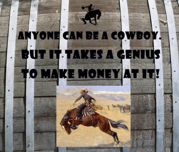 Bucking Bronco Digital Art - Anyone Can Be A Cowboy by Barbara Snyder