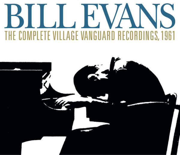 Wall Art - Digital Art - Bill Evans -  The Complete Village Vanguard Recordings, 1961 by Concord Music Group