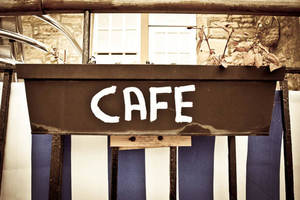 Trough Wall Art - Photograph - Cafe Sign by Tom Gowanlock