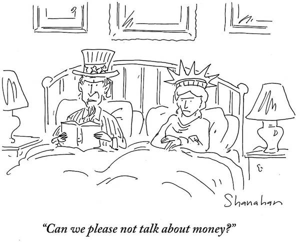 Book Illustration Drawing - Can We Please Not Talk About Money by Danny Shanahan