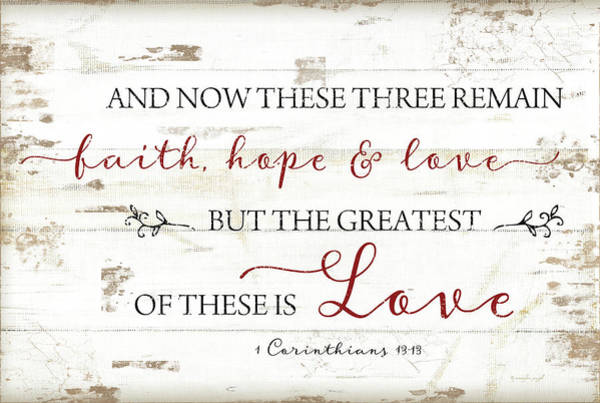 Wall Art - Painting - 1 Corinthians 13:13 by Jennifer Pugh