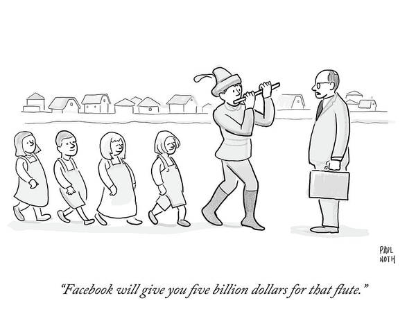 Facebook Drawing - Facebook Will Give You Five Billion Dollars by Paul Noth