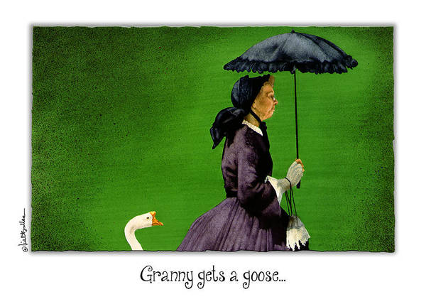 Grandma Wall Art - Painting - Granny Gets A Goose... by Will Bullas