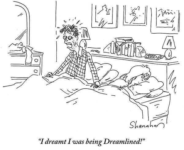 Satire Drawing - I Dreamt I Was Being Dreamlined by Danny Shanahan