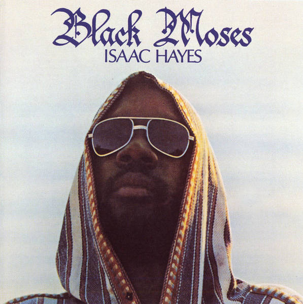Soul Digital Art - Isaac Hayes -  Black Moses by Concord Music Group