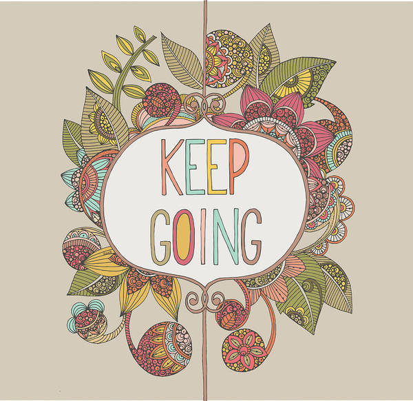 Confidence Photograph - Keep Going by Valentina