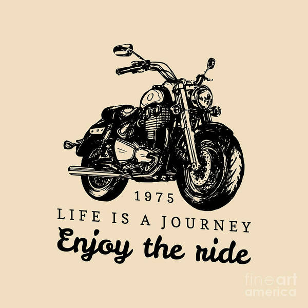 Ride Digital Art - Life Is A Journey Enjoy The Ride by Vlada Young