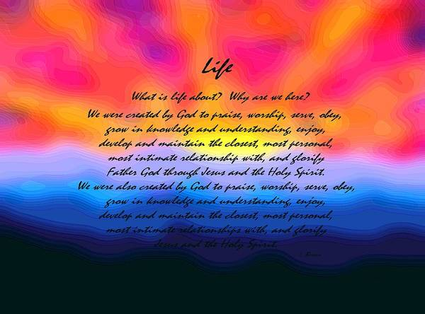 What Is Life Digital Art - Life by L Brown
