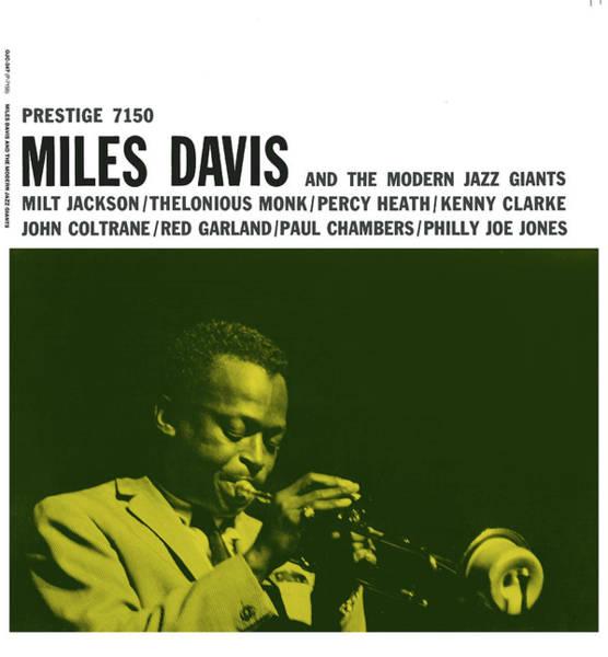 Jazz Digital Art - Miles Davis -  Miles Davis And The Modern Jazz Giants (prestige 7150) by Concord Music Group